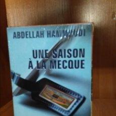 Libros de segunda mano: UNE SAISON Á LA MECQUE, ABDELLAH HAMMOUDI. Lote 155581742