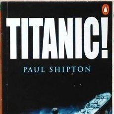 Libros de segunda mano: TITANIC PAUL SHIPTON PENGUIN READERS LEVEL 3 2001. Lote 155614190