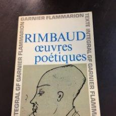 Libros de segunda mano: RIMBAUD. OEUVRES POÉTIQUES. Lote 155690460