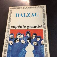 Libros de segunda mano: EUGÉNIE GRANDET. BALZAC. Lote 155690780