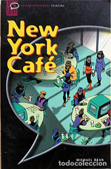 Libros de segunda mano: new york cafe michael dean for starters oxford university press 2001 illustrated by Peter Richardson - Foto 1 - 155793834