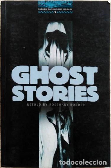 GHOST STORIES RETOLD BY ROSEMARY BORDER OXFORD UNIVERSITY PRESS 2001 STAGE 5 (Libros de Segunda Mano - Otros Idiomas)