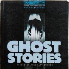 Livros em segunda mão: GHOST STORIES RETOLD BY ROSEMARY BORDER OXFORD UNIVERSITY PRESS 2001 STAGE 5. Lote 155819378