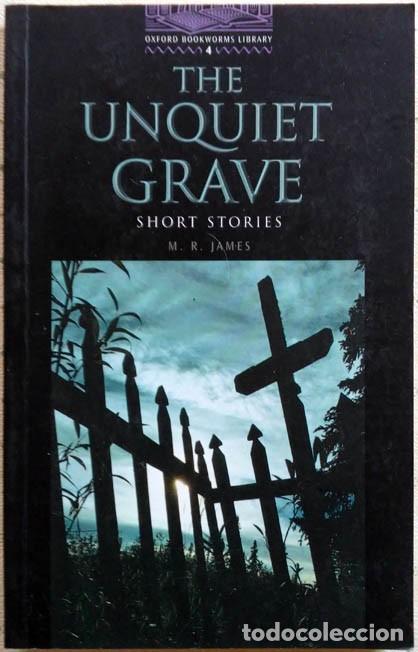 THE UNQUIET GRAVE M.R.JAMES OXFORD UNIVERSITY PRESS 2001 STAGE 4 (Libros de Segunda Mano - Otros Idiomas)