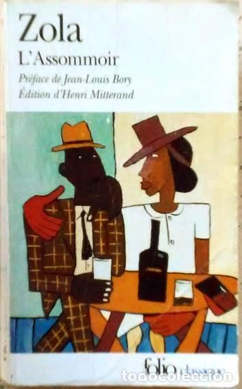 L'ASSOMMOIR ZOLA GALLIMARD COLLECTION FOLIO CLASSIQUE 1978 (Libros de Segunda Mano - Otros Idiomas)