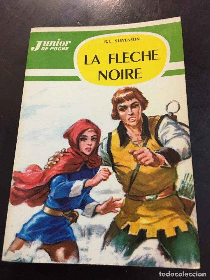 LA FLÈCHE NOIRE. ED JUNIOR POCHE (Libros de Segunda Mano - Otros Idiomas)