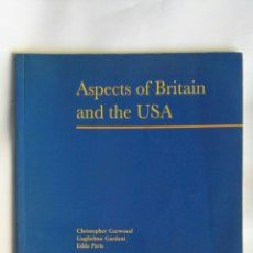 Libros de segunda mano: ASPECTS OF BRITAIN AND THE USA. Lote 156622090