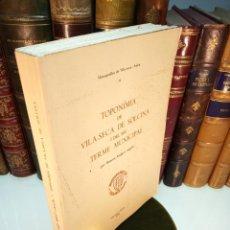 Libros de segunda mano: TOPONÍMIA DE VILA-SECA DE SOLCINA I DEL SEU TERME MUNICIPAL. RAMÓN AMIGÓ I ANGLÉS. VILA-SECA. 1978. Lote 156638694