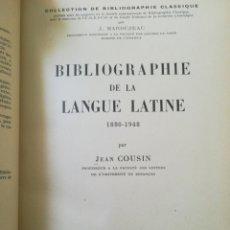Libros de segunda mano: J. COUSIN BIBLIOGRAPHIE DE LA LANGUE LATINE. Lote 156707356