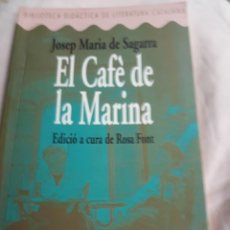 Libros de segunda mano: LIBRO/LLIBRE NÚM. 13 EL CAFÉ DE MARINA DE JOSEP MARIA DE SAGARRA. Lote 156728925