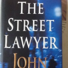 Libros de segunda mano: THE STREET LAWYER, JOHN GRISHAM. Lote 157891229