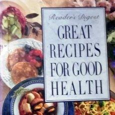 Libros de segunda mano: GREAT RECIPES FOR GOOD HEALTH. READERS DIGEST. . Lote 157975730