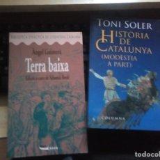 Libros de segunda mano: HISTÒRIA DE CATALUNYA. MODÈSTIA A PART. TONI SOLER.COLUMNA,TERRA BAIXA DE ANGEL GUIMERA NOVA CATALAN. Lote 158144242