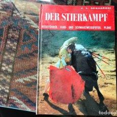 Libros de segunda mano: DER STIERKAMPF. J. L. ACQUARONI. LOS TOROS EN ALEMÁN. Lote 158893930