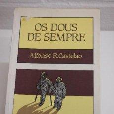 Libros de segunda mano: GALICIA. OS DUOS DE SEMPRE. ALFONSO R. CASTELAO. EDITORIAL GALAXIA.. Lote 159251542