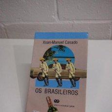 Libros de segunda mano: GALICIA. OS BRASILEIROS. XOAN MANUEL CASADO. EDICIONS XERAIS DE GALICIA. Lote 159253230