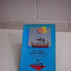 Libros de segunda mano: GALICIA. NO ANO DO COMETA. XOAN BERNÁRDEZ VILAR. EDICIONS XERAIS DE GALICIA. Lote 159253446