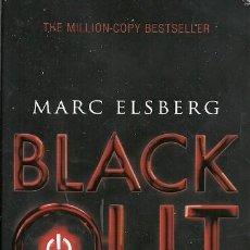 Libros de segunda mano: BLACK OUT MARC ELSBERG. Lote 159284826