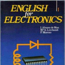Libros de segunda mano: LIBRO - ENGLISH FOR ELECTRONICS - 1 - ALVAREZ - LERCHUNDI - MORENO - 1990 - MCGRAW-HILL. Lote 159359014
