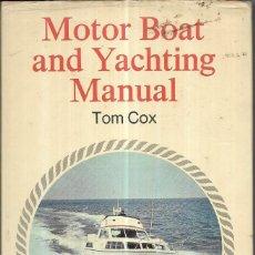 Libros de segunda mano: == CN125 - MOTOR BOAT AND YACHTING MANUAL - TOM COX. Lote 159576138