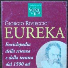 Libros de segunda mano: EUREKA. GIORGIO RIVIECCIO I VOLUME 1500-1900. Lote 159713234
