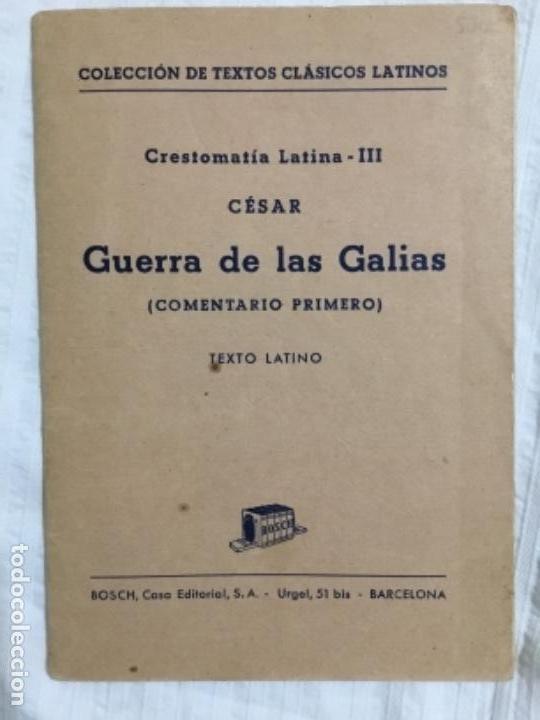 CÉSAR. GUERRA DE LAS GALIAS. (Libros de Segunda Mano - Otros Idiomas)