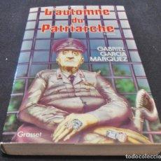 Libros de segunda mano: L´AUTOMNE DU PATRIARCHE, GABRIEL GARCIA MARQUEZ. Lote 160484526