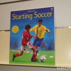 Libros de segunda mano: STARTING SOCCER USBORNE - EN INGLES. Lote 160501434