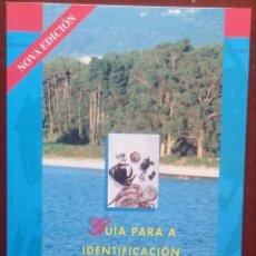 Libros de segunda mano: GUÍA PARA A IDENTIFICACIÓN DOS MARISCOS DE GALICIA (XUNTA DE GALICIA, 1995) // CRUSTÁCEOS MOLUSCOS. Lote 160594810