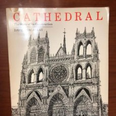 Libros de segunda mano: CATHEDRAL. THE STORY OF ITS CONSTRUCTION.. Lote 160760086