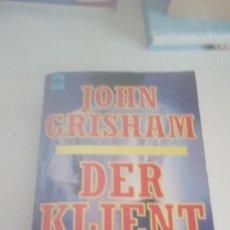 Libros de segunda mano: G-22YO7 LIBRO EN ALEMAN JOHN GRISHAM DER KLIENT . Lote 160809886