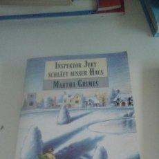 Libros de segunda mano: G-22YO7 LIBRO EN ALEMAN INSPEKTOR JURY SCHLAFT AUSSER HAUS MARTHA GRIMES . Lote 160810158