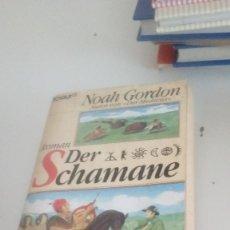 Libros de segunda mano: G-22YO7 LIBRO EN ALEMAN NOAH GORDON ROMAN DER SCHAMANE . Lote 160810482