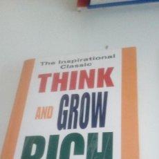 Libros de segunda mano: G-22YO7 LIBRO EN INGLES THE INSPIRATIONAL CLASSIC THINK AND GROW RICH NAPOLEON HILL. Lote 160810938