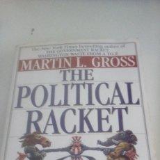 Libros de segunda mano: G-22YO7 LIBRO EN INGLES MARTIN L GROSS THE POLITICAL RACKET . Lote 160812010