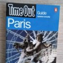 Libros de segunda mano: TIME OUT GUIDE PARIS. GUIA DE PARIS EN INGLES. Lote 161087566