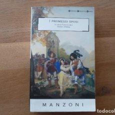 Libros de segunda mano: MANZONI.I PROMESSI SPOSI. EN ITALIANO. Lote 161225842