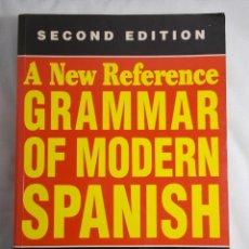 Libros de segunda mano: A NEW REFERENCE GRAMMAR OF MODERN SPANISH. Lote 161490526
