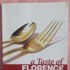 Libros de segunda mano: A TASTE OF FLORENCE (MEGA REVIEW, 2009) /// FLORENCIA ITALIA VENECIA ROMA SICILIA VATICANO TOSCANA. Lote 161671910