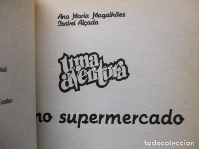 Libros de segunda mano: Uma Aventura No Supermercado de Ana Maria/Alçada, Isabel Magalhaes (EN PORTUGUES) - Foto 6 - 161711306