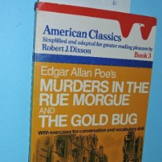 Libros de segunda mano: EDGAR ALLAN POE'S: MURDERS IN THE RUE MORGUE AND THE GOLD BUG. COL. AMERICAN CLASSICS, BOOK 3. Lote 161744250