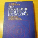 Libros de segunda mano: THE PROBLEM OF HISTORICAL KNOWLEDGE. AN ANSWER TO RELATIVISM (MAURICE MANDELBAUM). Lote 161849734