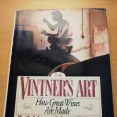 Libros de segunda mano: THE VINTNER'S ART. HOW GREAT WINES ARE MADE (HUGH JOHNSON & JAMES HALLIDAY). Lote 162371990