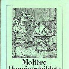 Libros de segunda mano: MOLIERE DER EINGEBILDETE KRANKE. Lote 162416570
