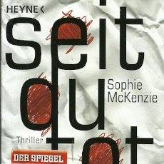 Libros de segunda mano: SEIT QU TOT BIST SOPHIE MCKENZIE HETNE. Lote 162418566