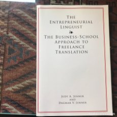 Libros de segunda mano: THE ENTREPRENEURIAL LINGUIST. THE BUSINESS SCHOOL APPROACH TO FREELANCE TRASLATION. JUDY A. JENNER. Lote 162588649