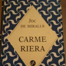 Libros de segunda mano: JOC DE MIRALLS. CARME RIERA. Lote 162759066