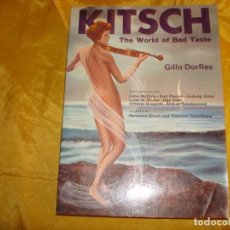 Libros de segunda mano: GILLO DORFLES. KITCH. THE WORLD OF BAD TASTE. UNIVERSO BOOK, 1979. EDT EN INGLES. Lote 162956454