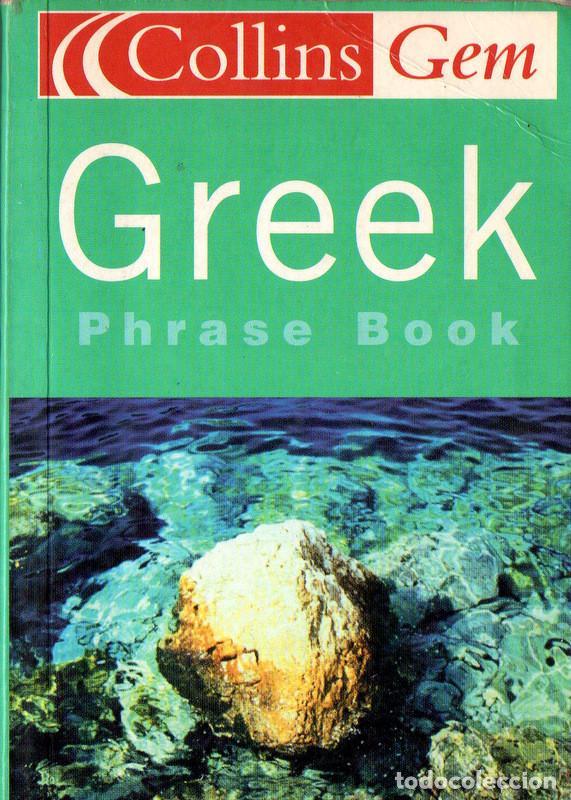 GREEK PHRASE BOOK (COLLINS GEM) (Libros de Segunda Mano - Otros Idiomas)