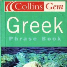 Libros de segunda mano: GREEK PHRASE BOOK (COLLINS GEM). Lote 163210670